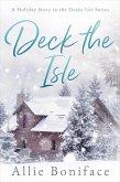 Deck the Isle (Drake Isle, #1.5) (eBook, ePUB)
