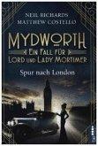 Spur nach London / Mydworth Bd.3