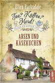 Arsen und Käsekuchen / Tee? Kaffee? Mord! Bd.7