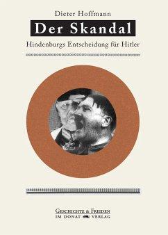 Der Skandal - Hoffmann, Dieter