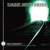 Dark Mysteries, Folge 15: Der Todeszug (MP3-Download)