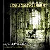 Dark Mysteries, Folge 3: Hotel der verlorenen Zeit (MP3-Download)