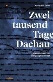 Zweitausend Tage Dachau