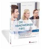Wettbewerbsfähigkeit von Unternehmen beurteilen / Die Handwerker-Fibel, Ausgabe 2020 1