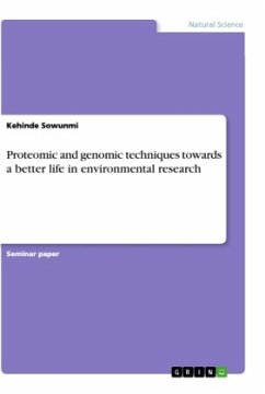 Proteomic and genomic techniques towards a better life in environmental research