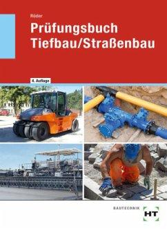 Prüfungsbuch Tiefbau / Straßenbau - Röder, Lutz