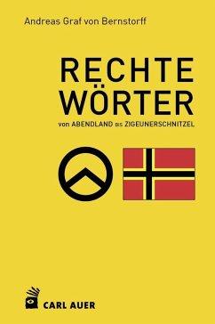 Rechte Wörter - Bernstorff, Andreas Graf von