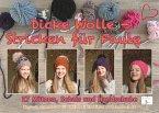 Dicke Wolle - Stricken für Faule