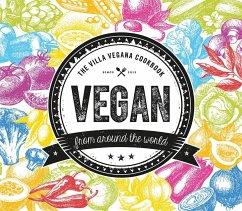 Vegan from Around the World - Spann, Miriam; Schmitt, Jens