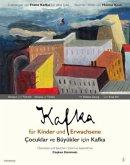 Kafka für Kinder und Erwachsene / Çocuklar ve Büyükler için Kafka