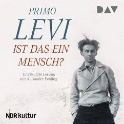 Ist das ein Mensch? (MP3-Download) - Levi, Primo