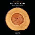 Aus gutem Holze (MP3-Download)