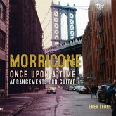 Morricone:Once Upon A Time-Arrangements For Guitar