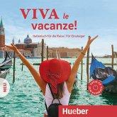 Viva le vacanze! Neu, 1 Audio-CD