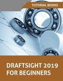 Draftsight 2019 For Beginners