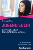 JUGEND SUCHT (eBook, PDF)