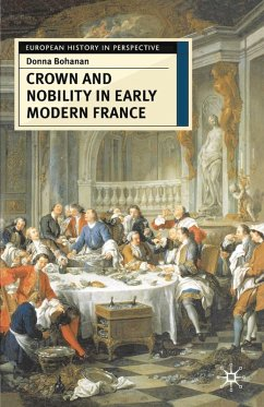 Crown and Nobility in Early Modern France (eBook, PDF) - Bohanan, Donna