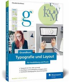 Grundkurs Typografie und Layout - Korthaus, Claudia