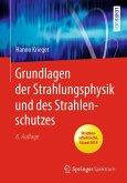 Grundlagen der Strahlungsphysik und des Strahlenschutzes (eBook, PDF)