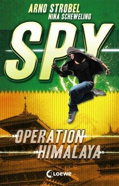 Operation Himalaya / SPY Bd.3 (eBook, ePUB) - Strobel, Arno