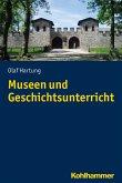 Museen und Geschichtsunterricht (eBook, ePUB)