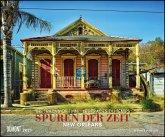 Spuren der Zeit 2021 - Verlassene Orte - Lost Places - New Orleans - Foto-Wandkalender 58,4 x 48,5 cm