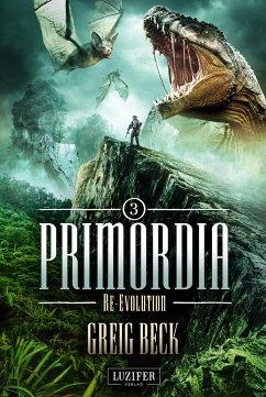 PRIMORDIA 3 - Re-Evolution - Beck, Greig