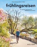 HOLIDAY Reisebuch: frühlingsreisen (eBook, ePUB)