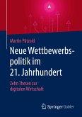 Neue Wettbewerbspolitik im 21. Jahrhundert (eBook, PDF)