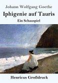Iphigenie auf Tauris (Großdruck)