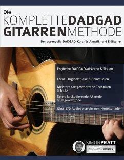 Die komplette DADGAD Gitarrenmethode - Alexander, Joseph Pratt, Simon