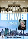 Don't call it Heimweh, 1 DVD