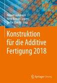 Konstruktion für die Additive Fertigung 2018 (eBook, PDF)