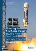 Financing the New Space Industry (eBook, PDF)