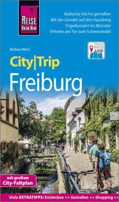 Reise Know-How CityTrip Freiburg - Benz, Barbara