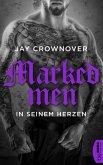 In seinem Herzen / Marked Men Bd.3 (eBook, ePUB)
