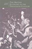 The British Economy in the Twentieth Century (eBook, PDF)