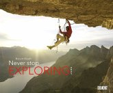 Never stop exploring 2021 - Outdoor-Extremsport-Fotografie - Wandkalender 58,4 x 48,5 cm - Spiralbindung