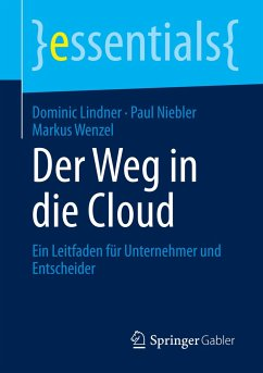 Der Weg in die Cloud - Lindner, Dominic;Niebler, Paul;Wenzel, Markus