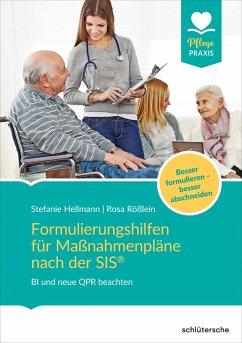 Formulierungshilfen für Maßnahmenpläne nach der SIS® - Hellmann, Stefanie;Rößlein, Rosa