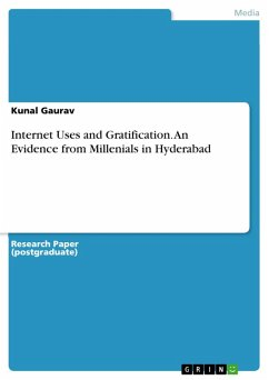 Internet Uses and Gratification. An Evidence from Millenials in Hyderabad (eBook, PDF)