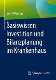 Basiswissen Investition und Bilanzplanung im Krankenhaus (eBook, PDF)