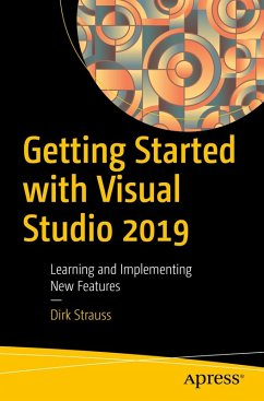 Getting Started with Visual Studio 2019 (eBook, PDF) - Strauss, Dirk