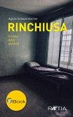 Rinchiusa (eBook, ePUB)