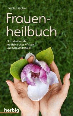 Frauenheilbuch (eBook, ePUB) - Fischer, Heide