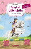 Clara und Camillo / Ponyhof Liliengrün Royal Bd.3 (eBook, ePUB)