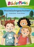 Bildermaus - Wackelzahngeschichten (eBook, ePUB)