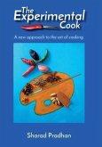 The Experimental Cook (eBook, ePUB)
