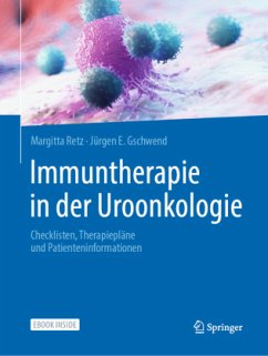 Immuntherapie in der Uroonkologie - Retz, Margitta;Gschwend, Jürgen E.