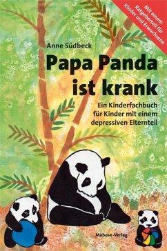 Papa Panda ist krank - Südbeck, Anne